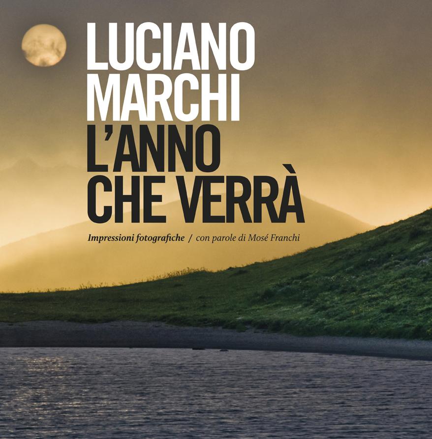 Luciano Marchi - L'anno che verrà
